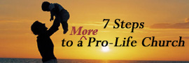 7 Steps to a More Pro-Life Church